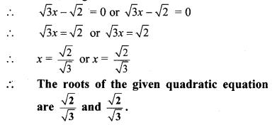 Maharashtra Board Class 10 Maths Solutions Chapter 2 Quadratic Equations Practice Set 2.2 10