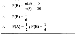 Maharashtra Board Class 10 Maths Solutions Chapter 5 Probability Problem Set 5 13