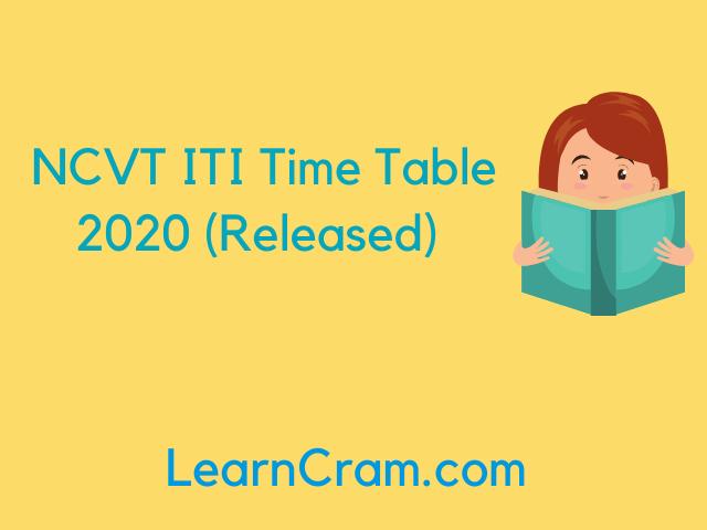 NCVT ITI Time Table 2020