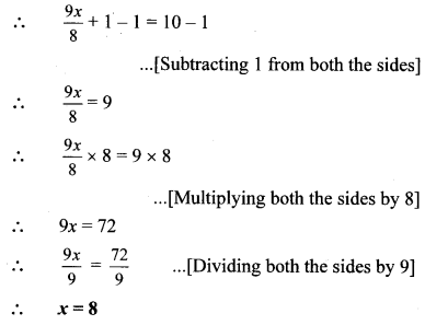 Maharashtra Board Class 8 Maths Solutions Chapter 12 Equations in One Variable Practice Set 12.1 1