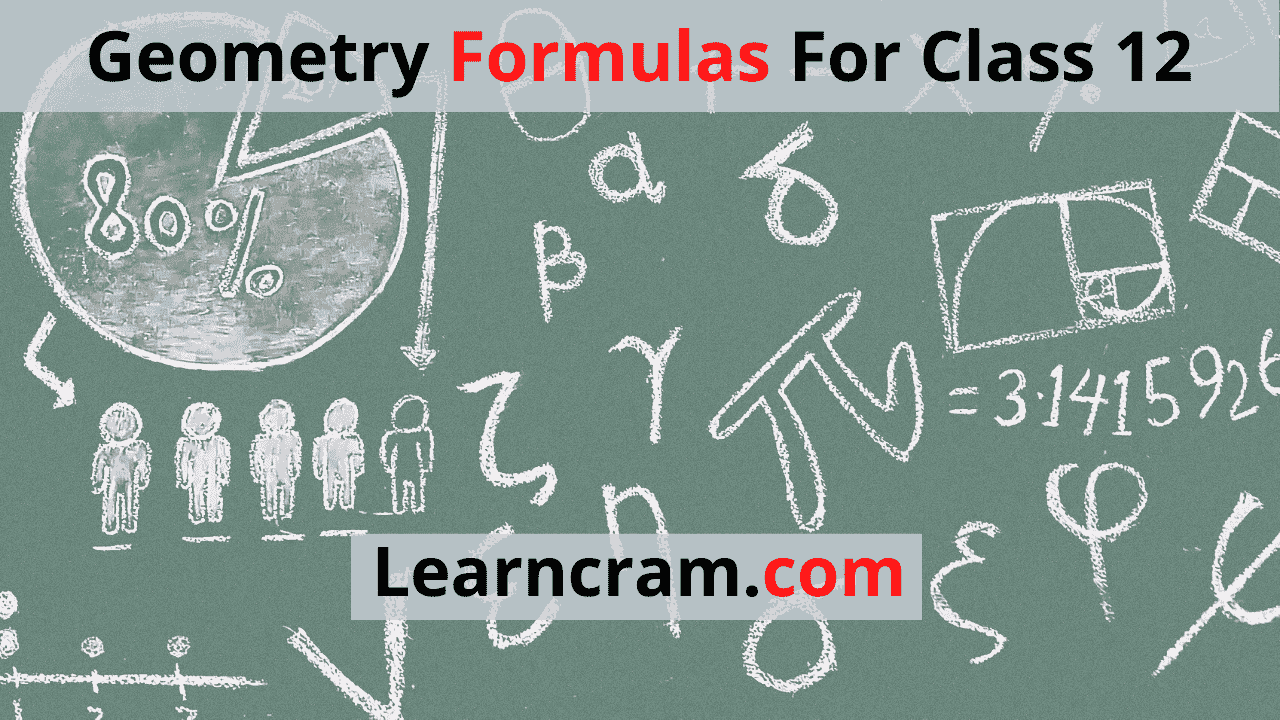 Geometry Formulas For Class 12