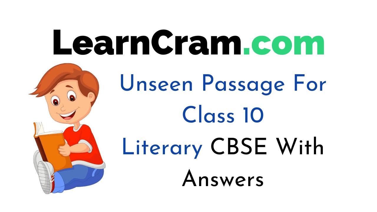 Unseen Passage For Class 10 Literary