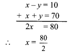 Maharashtra Board Class 9 Maths Solutions Chapter 5 Linear Equations in Two Variables Problem Set 5 17